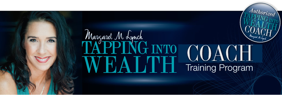 Tapping Into Wealth Coaches Training 2016